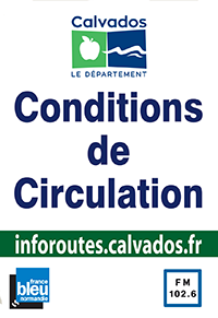 Conditions de circulation : inforoutes.calvados.fr, France Bleu Normandie, FM 102.6